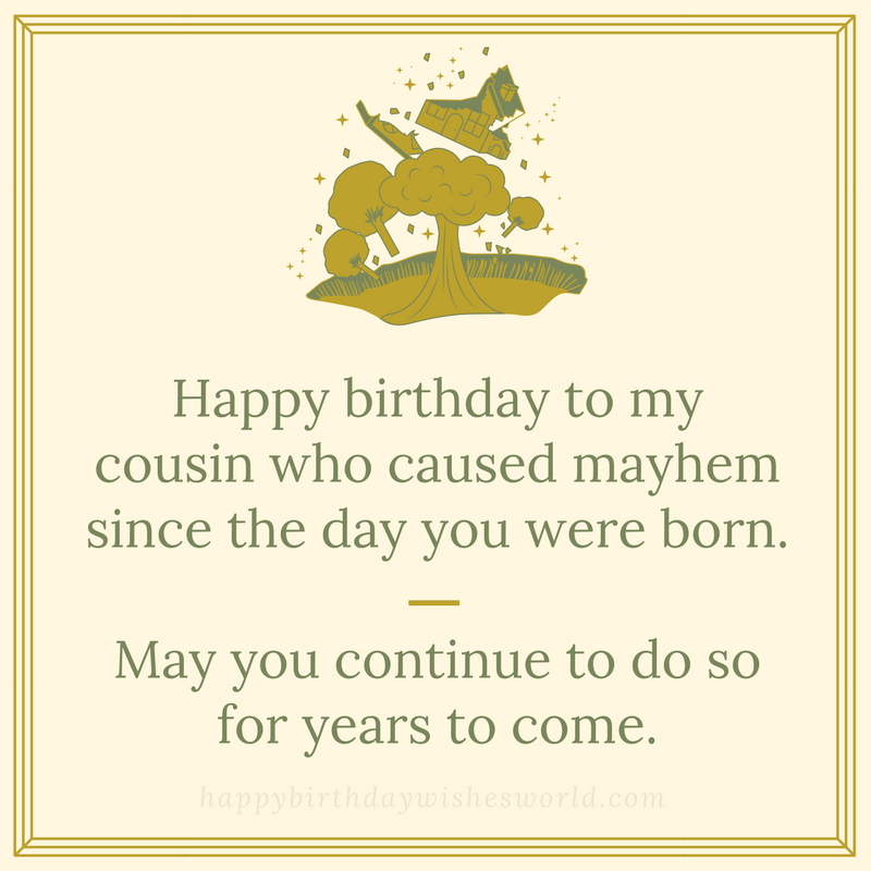 Enjoyable 120 Happy Birthday Cousin Wishes Find The Perfect Birthday Wish Funny Birthday Cards Online Fluifree Goldxyz