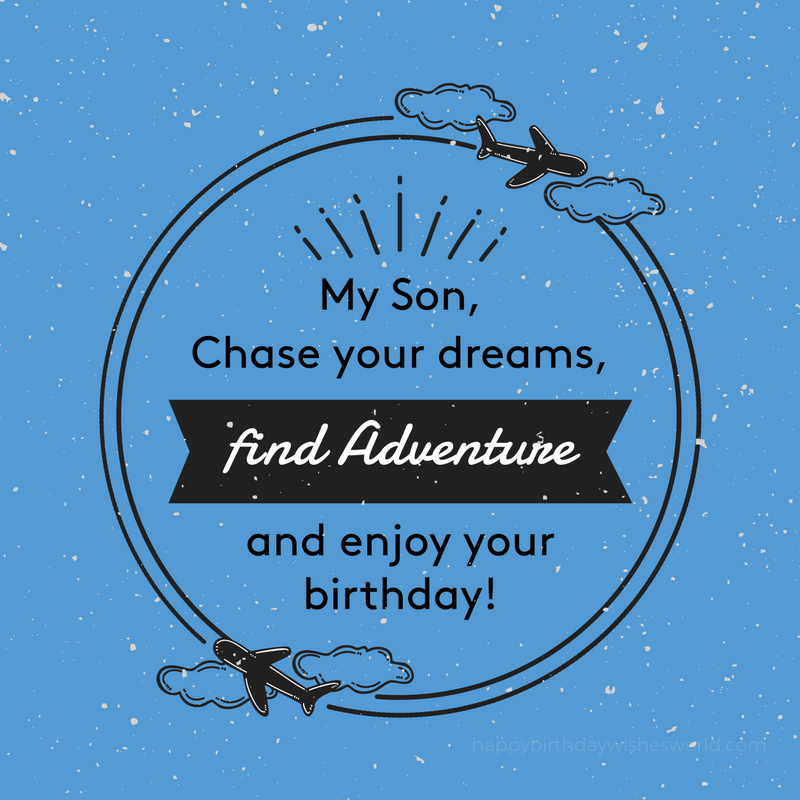 120 Birthday wishes for your Son - Lots of ways to say Happy