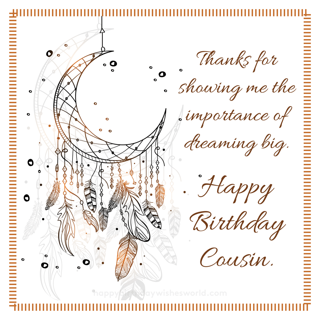 Happy Birthday Cousin Dreamcatcher Wishes Dream Catcher Quotes Png 1024x1024