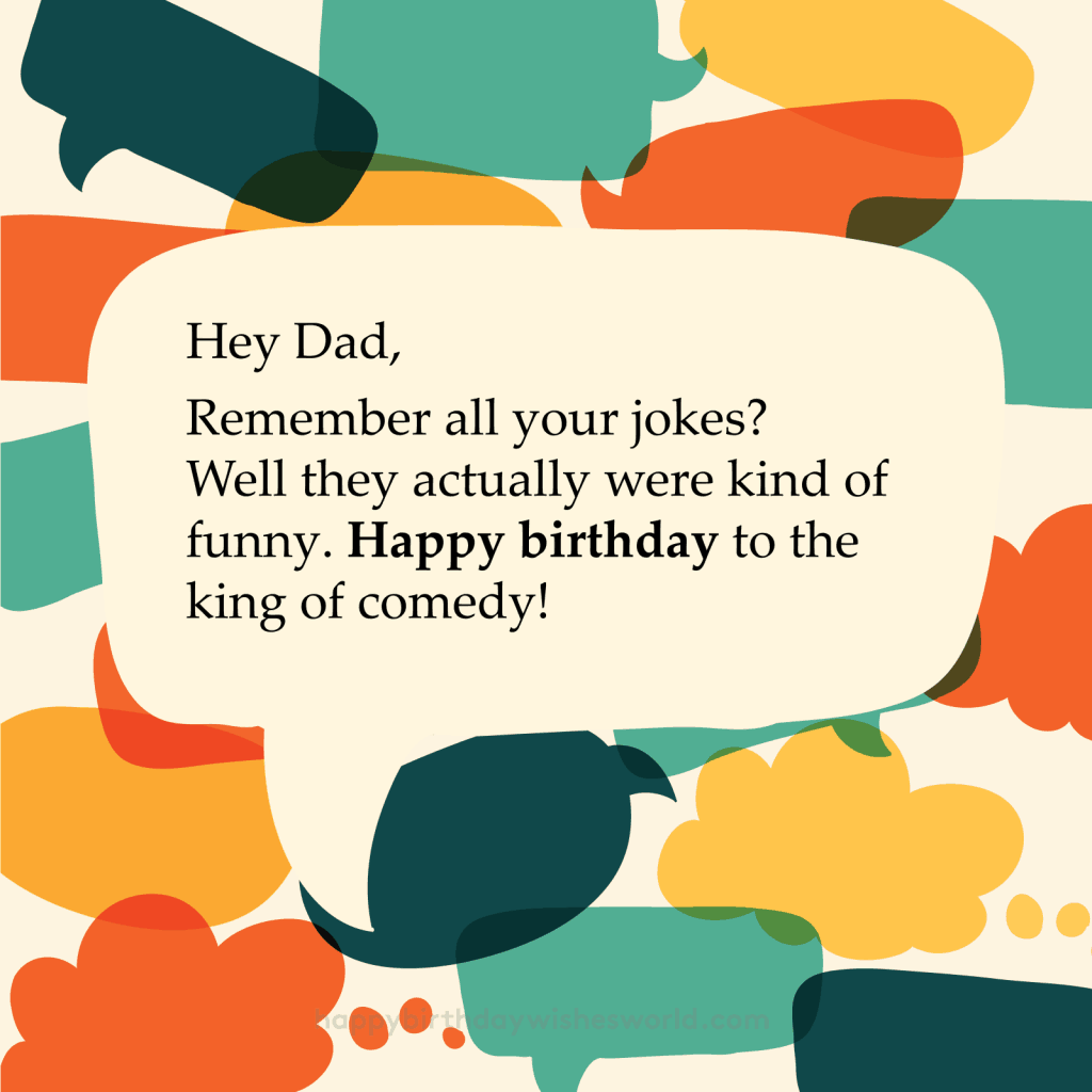 Happy birthday dad the kind of comedy