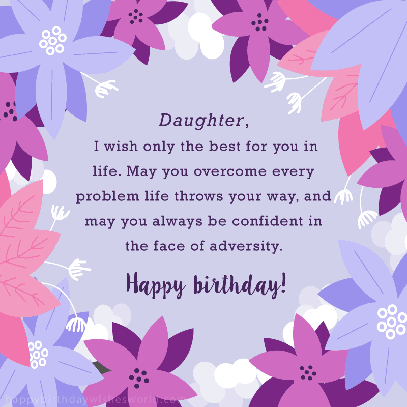 Daughter I Wish Only The Best For You In Life May Overcome Every Problem